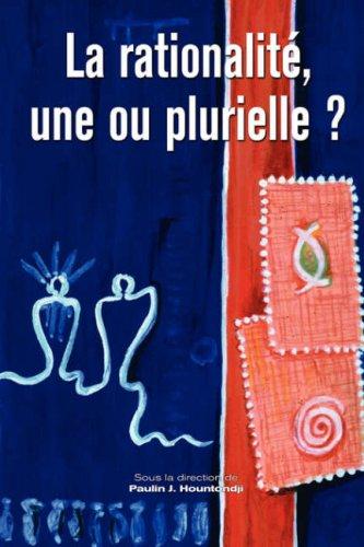 Download La rationalite, une ou plurielle? (English and French Edition) pdf epub