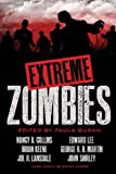 Extreme Zombies, John Shirley and Joe R. Lansdale, 1607013525