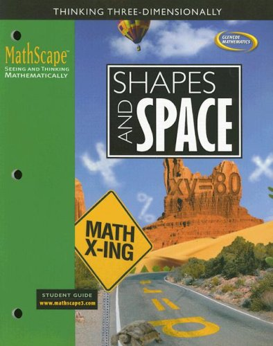 MathScape: Seeing and Thinking Mathematically, Course 3, Shapes and Space, Student Guide (CREATIVE PUB: MATHSCAPE)