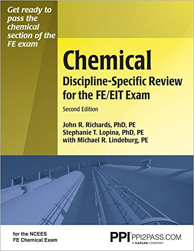 Chemical Discipline-Specific Review for the FE/EIT Exam, 2nd Ed