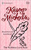 The Ruthless Lord Rule, Kasey Michaels, 0373512163