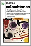 img - for Cuentos colombianos / Colombian Short Stories (Letra Grande / Big Print) (Spanish Edition) book / textbook / text book