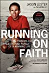 Running on Faith: The Principles, Pas...