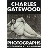 Charles Gatewood Photographs: The Body and Beyond