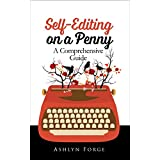 Self-Editing On a Penny: A Comprehensive Guide (Format, Grammar, Write)