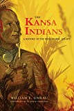 The Kansa Indians: A History of the Wind People, 1673-1873 (The Civilization of the American Indian Series ; V. 114)