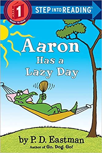 Amazon com: Aaron Has a Lazy Day (Step into Reading) (9780553508444