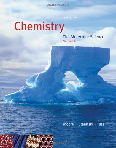 Chemistry: The Molecular Science, Volume II, Chapters 12-22 (with CengageNOW 2-Semester Printed Access Card)