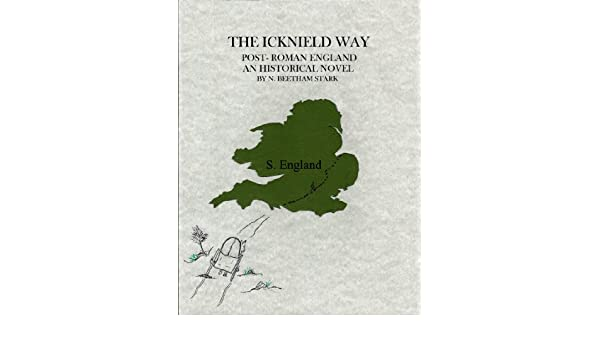 Map Of England 600 Ad.Amazon Com The Icknield Way The Story Of England After The Romans