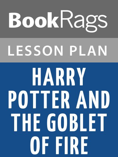 Lesson Plans Harry Potter and the Goblet of Fire