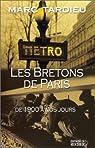 Les Bretons à Paris. De 1900 à nos jours par Tardieu
