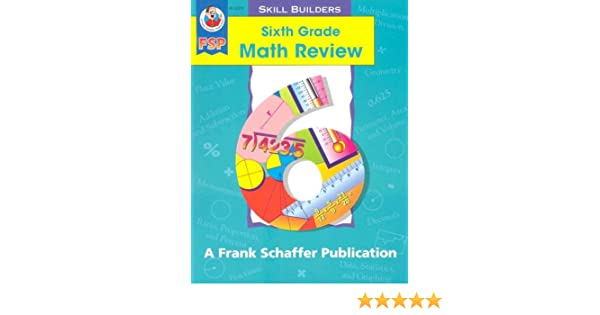 Sixth Grade Math Review Math Review Skill Builders Robyn Silbey