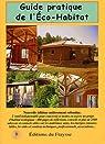 Guide pratique de l'Eco-Habitat par Lécuyer