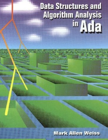 Data Structures and Algorithm Analysis in Ada by Brand: Benjamin-Cummings Pub Co