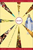 Mary: A Catholic-Evangelical Debate