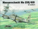 img - for Messerschmitt Me 210/410 in action - Aircraft No. 147 book / textbook / text book