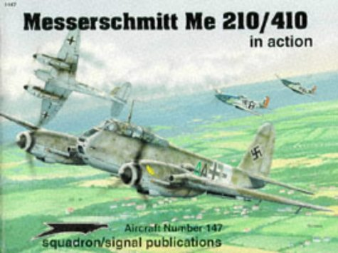 - Messerschmitt Me 210/410 in action - Aircraft No. 147