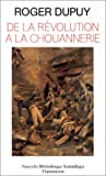 De la Révolution à la Chouannerie: Paysans en Bretagne, 1788-1794 (Nouvelle bibliothèque scientifique) (French Edition)