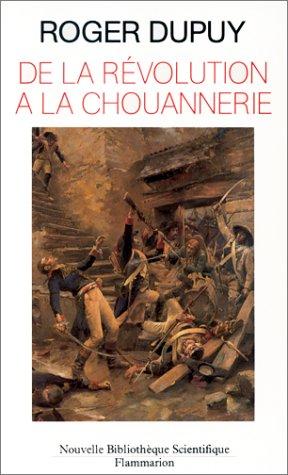De la Revolution a la Chouannerie: Paysans en Bretagne, 1788-1794 (Nouvelle bibliotheque scientifique) (French Edition)