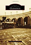 img - for Glendive (Images of America) book / textbook / text book