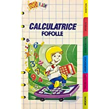 CALCULATRICE FOFOLLE