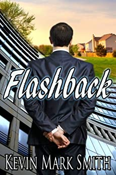 Flashback by [Smith, Kevin Mark]