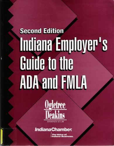 Indiana Employer's Guide to the ADA and FMLA