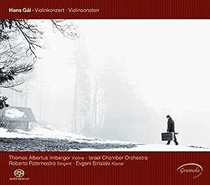 Hans Gal: Violin Concerto & Violin Sonatas