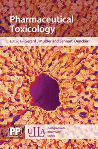 Pharmaceutical Toxicology (ULLA Postgraduate Pharmacy Series) by