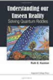 understanding our unseen reality solving quantum riddles pdf