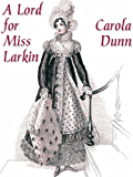 A Lord for Miss Larkin (Valiant Hearts Trilogy Book 1)