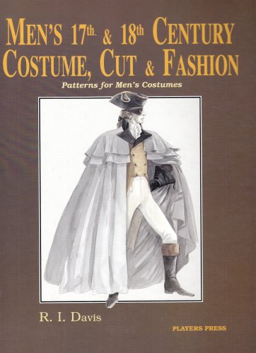 Men's Seventeenth & Eighteenth Century Costume: Cut and Fashion - Eighteenth Century Costumes