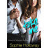 Take Me (Lessons in Seduction Book 2)