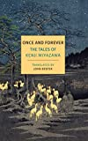 Image of Once and Forever: The Tales of Kenji Miyazawa (New York Review Books Classics)