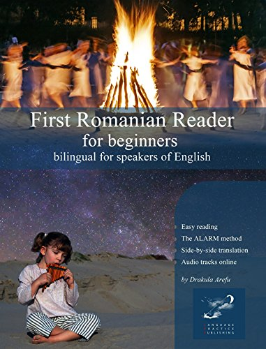 First Romanian Reader for beginners: bilingual for speakers of English, with embedded audio tracks (Graded Romanian Readers Book 1) (English Edition)