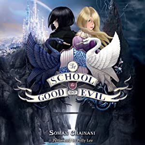 The School for Good and Evil Hörbuch