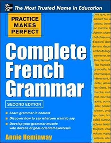 Practice Makes Perfect Complete French Grammar (Practice Makes Perfect Series) (French Complete Course)