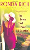 The Town That Came a Courtin', Ronda Rich, 0425202585