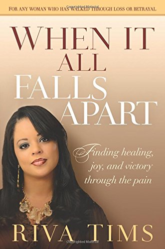 Read Online When It All Falls Apart: Find Healing, Joy and Victory through the Pain pdf