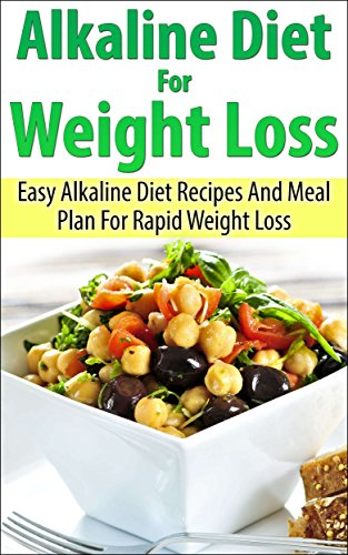 Alkaline diet for beginners easy alkaline diet recipes and meal alkaline diet for beginners easy alkaline diet recipes and meal plan for weight loss forumfinder Images