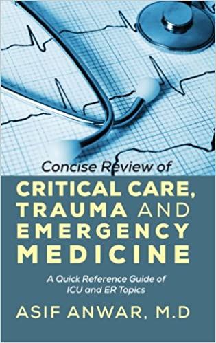 Concise Review of Critical Care, Trauma and Emergency