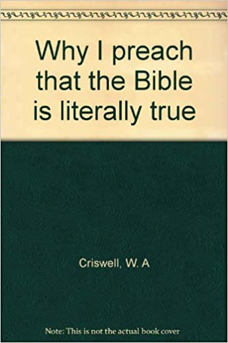 Why I preach that the Bible is literally true