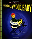 Max in Hollywood, Baby, Maira Kalman, 0670844799