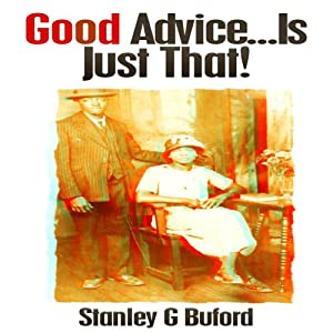 Good Advice...Is Just That! Audiobook