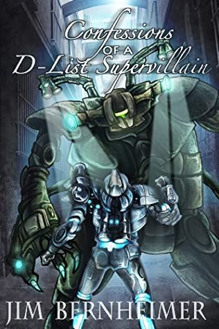 book cover of Confessions of a D-List Supervillain