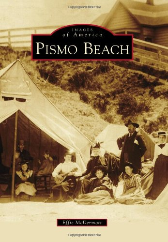 Pismo Beach (Images of - Pismo Beach Beach Pismo