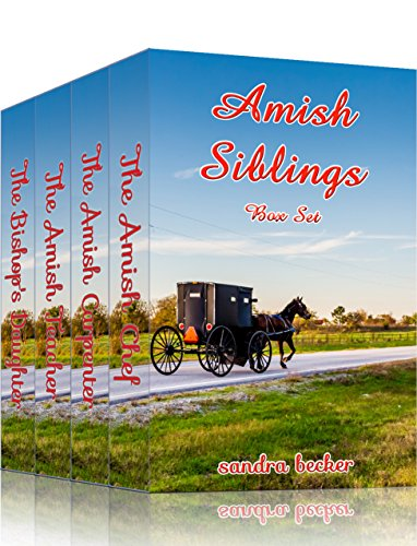 Pdf Religion Amish Siblings (Amish Sweet Faith Boxsets Book 4)