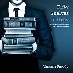 Fifty Shelves of Grey Audiobook