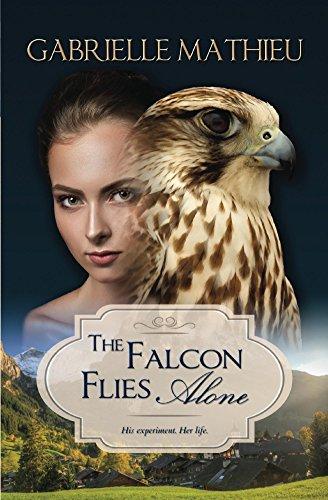The Falcon Flies Alone (Falcon Trilogy Book 1)]()