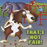 img - for That's Not Fair! (Little Birdie Readers, 1-2) book / textbook / text book